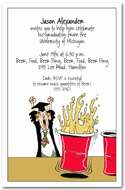 Graduation Party Invitation Wording Fresh Beer Pong Graduation Party Invitations Humorous College