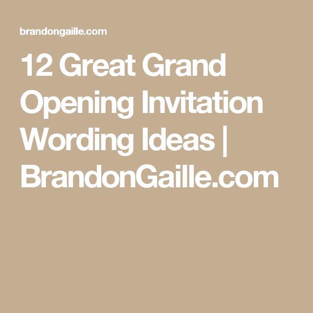Grand Opening Invitation Ideas Lovely Best 25 Grand Opening Invitations Ideas On Pinterest
