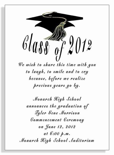 High School Graduation Ceremony Invitation Inspirational Best 25 Graduation Invitation Wording Ideas On Pinterest