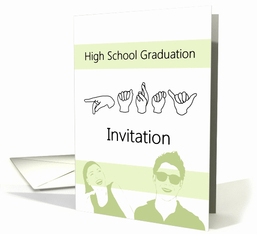 High School Graduation Invitation Cards Lovely High School Graduation Party Invitation In asl Sign