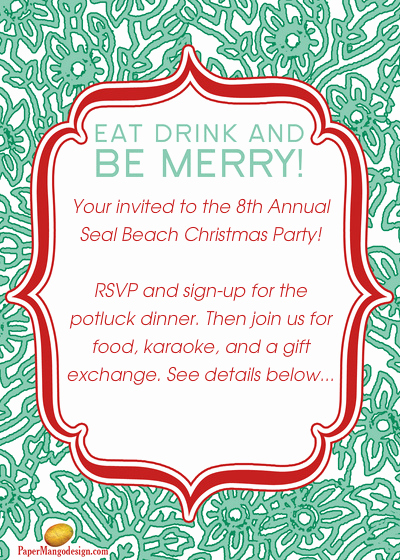 Holiday Potluck Invitation Wording Best Of 8th Annual Seal Beach Christmas Party Line Invitations