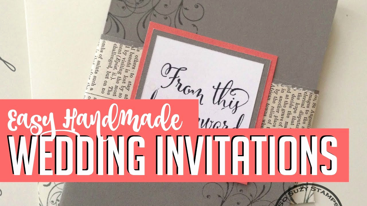 Homemade Wedding Invitation Ideas Fresh Easy Diy Handmade Wedding Invitations How to