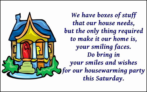 House Warming Invitation Message Elegant New House Opening Quotes Quotesgram