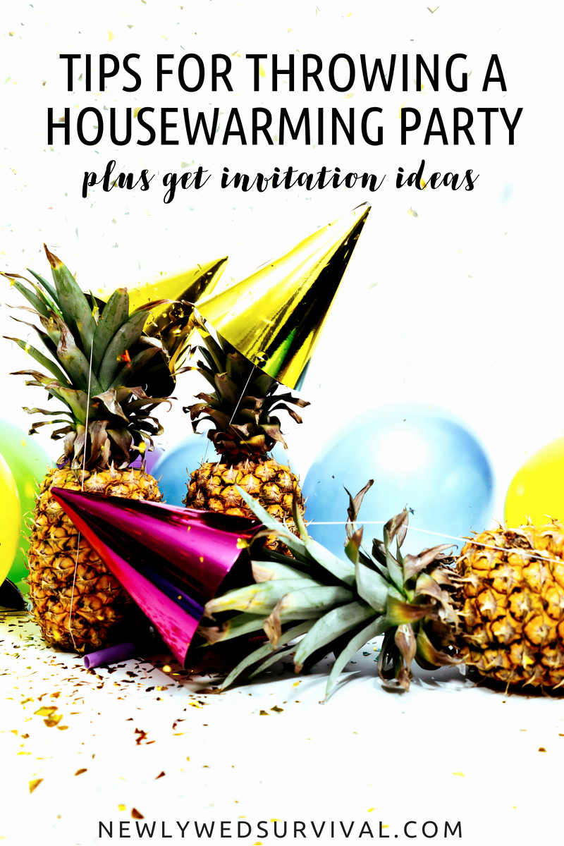 House Warming Party Invitation Ideas New Tips for Throwing A Housewarming Party Invitation Ideas