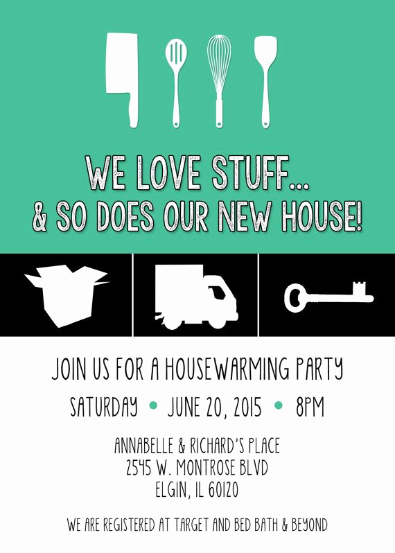 Housewarming Invitation Wording Funny Beautiful We Love Stuff and so Does Our New House Housewarming