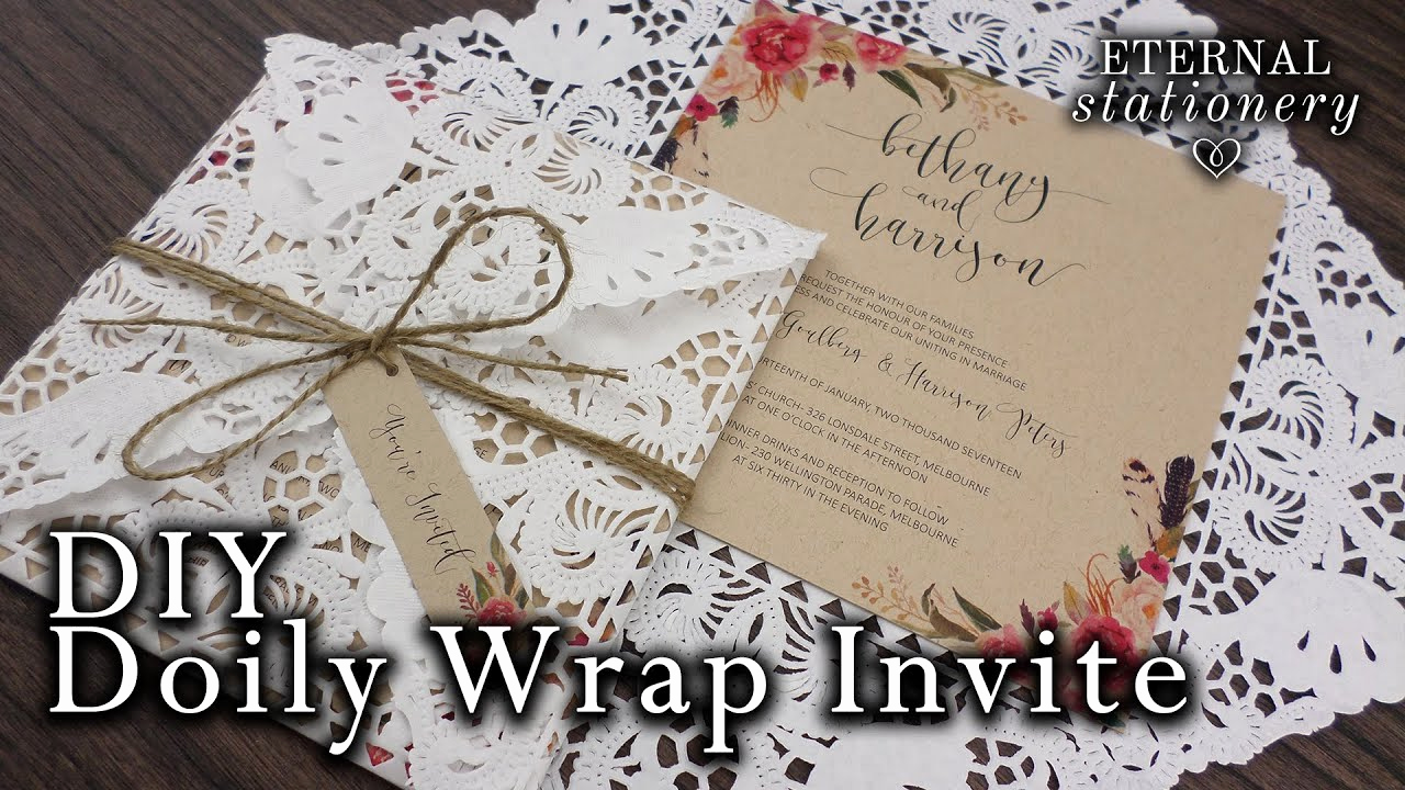 How to Make Homemade Invitation Lovely How to Make A Doily Wrap Doily Envelope Invitation