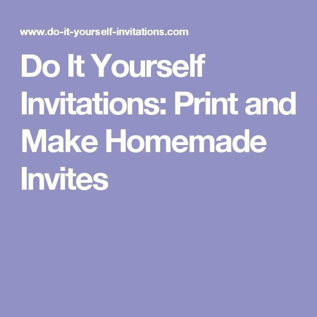 How to Make Homemade Invitation New Best 25 Homemade Invitations Ideas On Pinterest