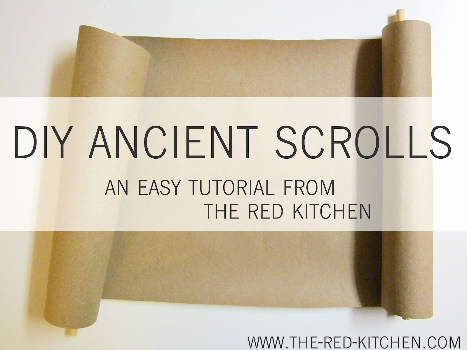 How to Make Scroll Invitation Inspirational the Red Kitchen Diy Ancient Scrolls Tutorial