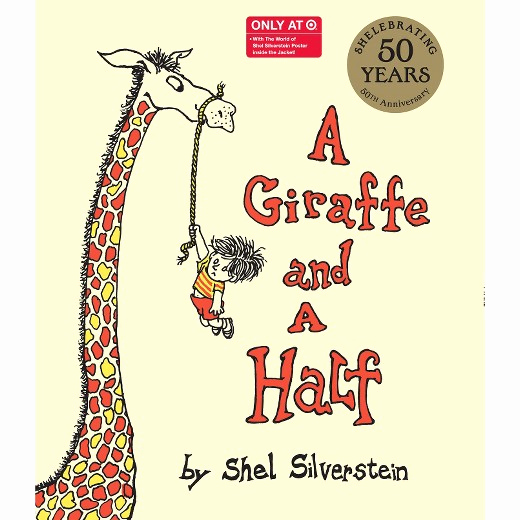 Invitation Shel Silverstein Poster Unique A Giraffe and A Half Ly at Tar 50th Anniversary