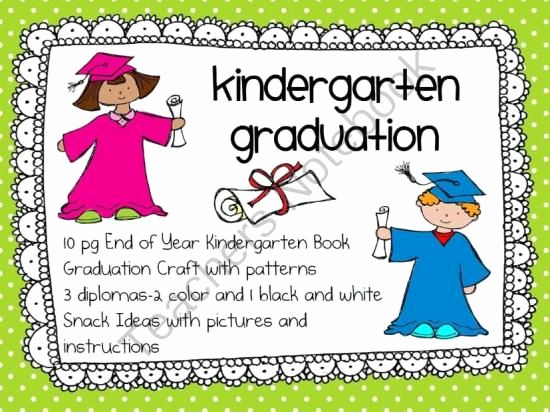 Kindergarten Graduation Invitation Ideas Awesome Kindergarten End Of Year and Graduation Activities From