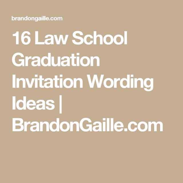 Law School Graduation Invitation Wording Luxury Best 25 Graduation Invitation Wording Ideas Only On