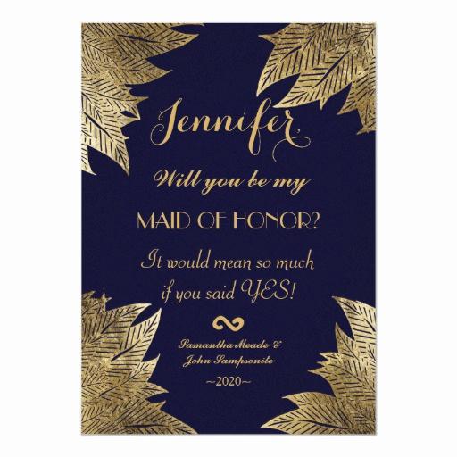 Maid Of Honor Invitation Ideas Inspirational Gold Leaves On Navy Blue Maid Of Honor Invitations