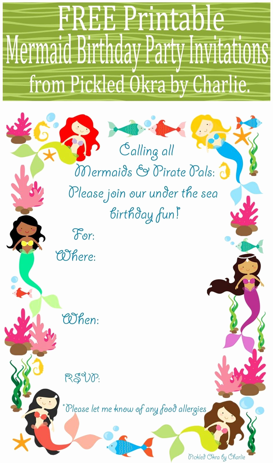 Mermaid Invitation Template Free Fresh Pickled Okra by Charlie Mermaid Bithday Party Invitations