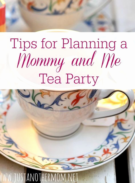 Mother Daughter Tea Invitation Beautiful How to Plan A Memorable Mommy and Me Tea Party