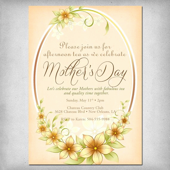 Mothers Day Tea Invitation New 17 Best Images About Mother S Day Tea On Pinterest