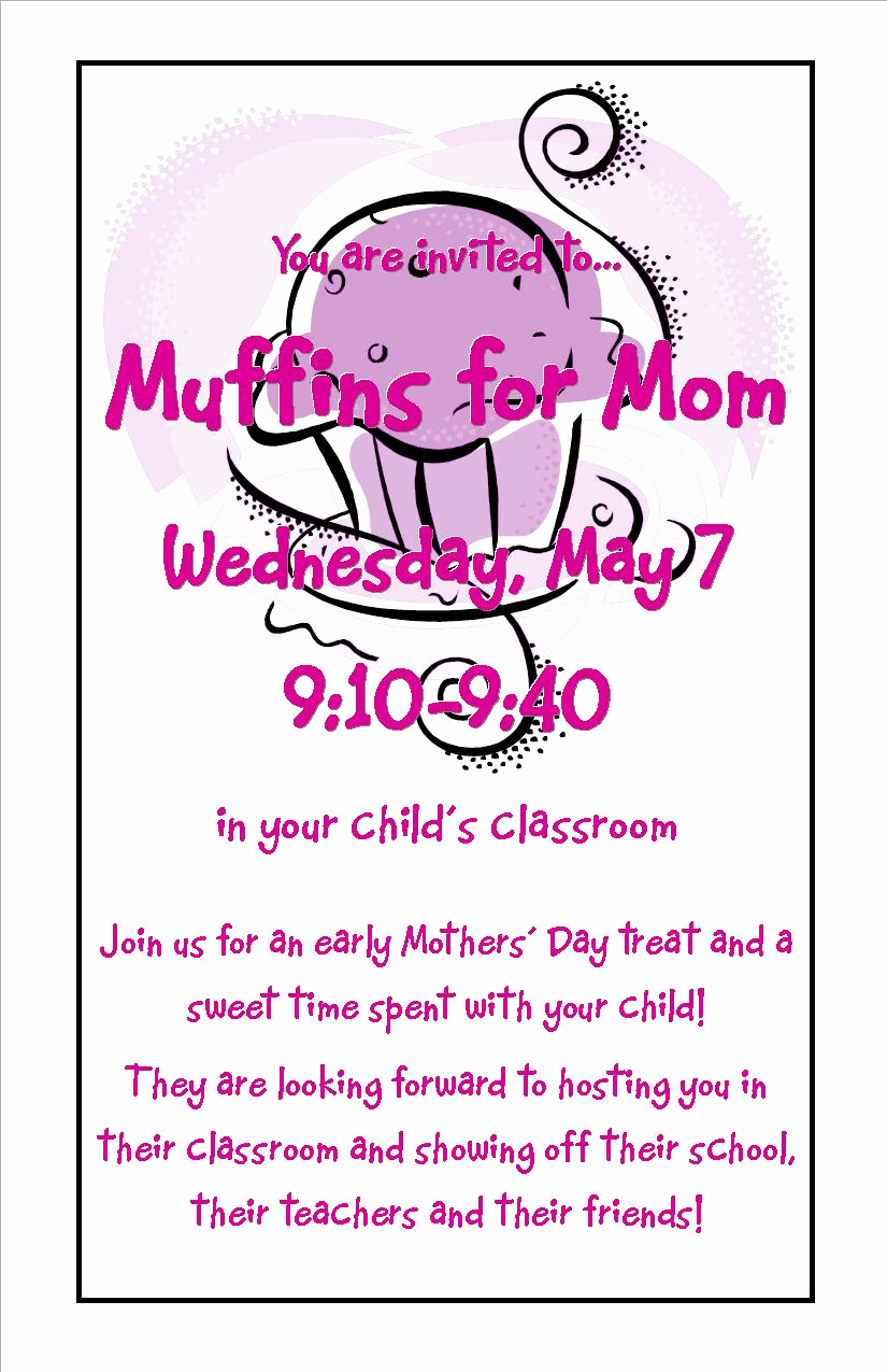 Muffins with Mom Invitation Beautiful April 2014