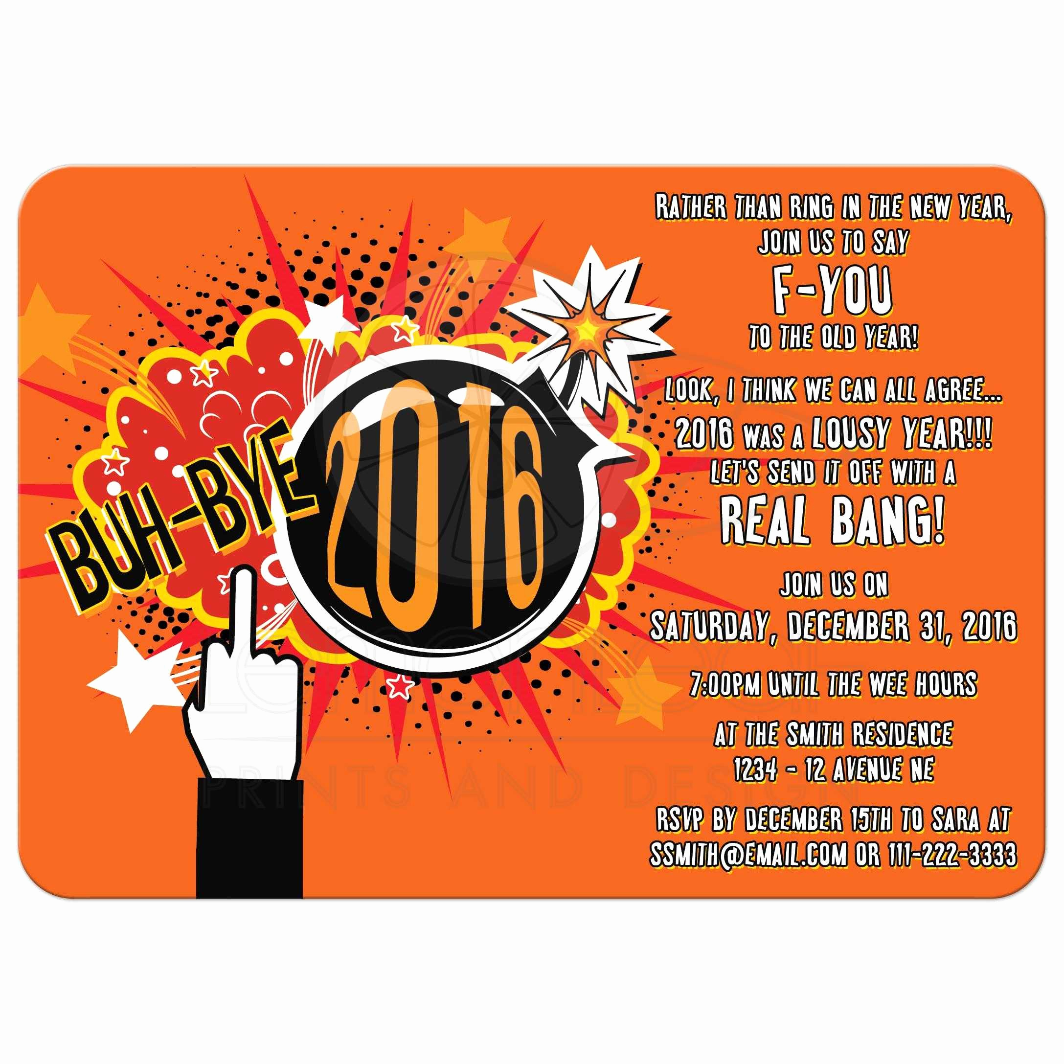 New Year Invitation Wording Lovely Novelty Blow Up 2016 Rude New Years Eve Party Invitation