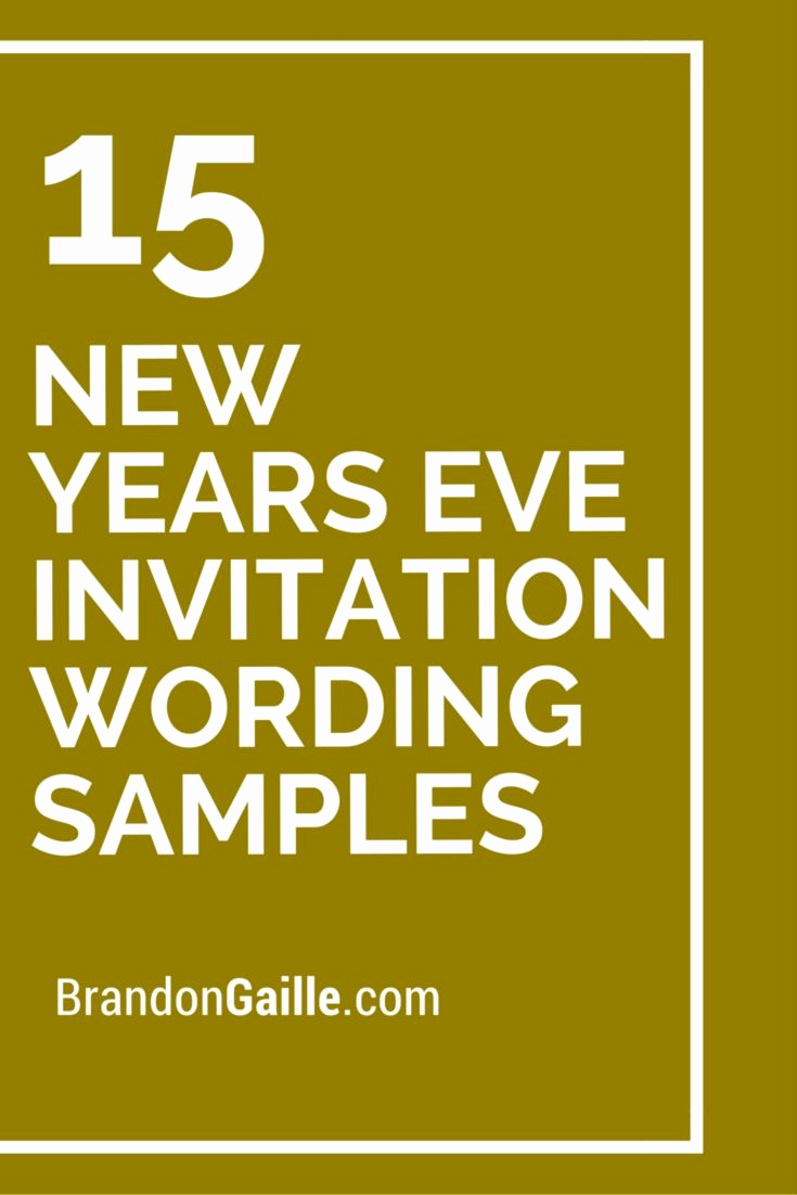 New Year Invitation Wording Unique 15 New Years Eve Invitation Wording Samples