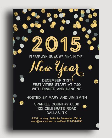 New Years Eve Invitation Wording Elegant New Years Invitation Printable Confetti Celebrate