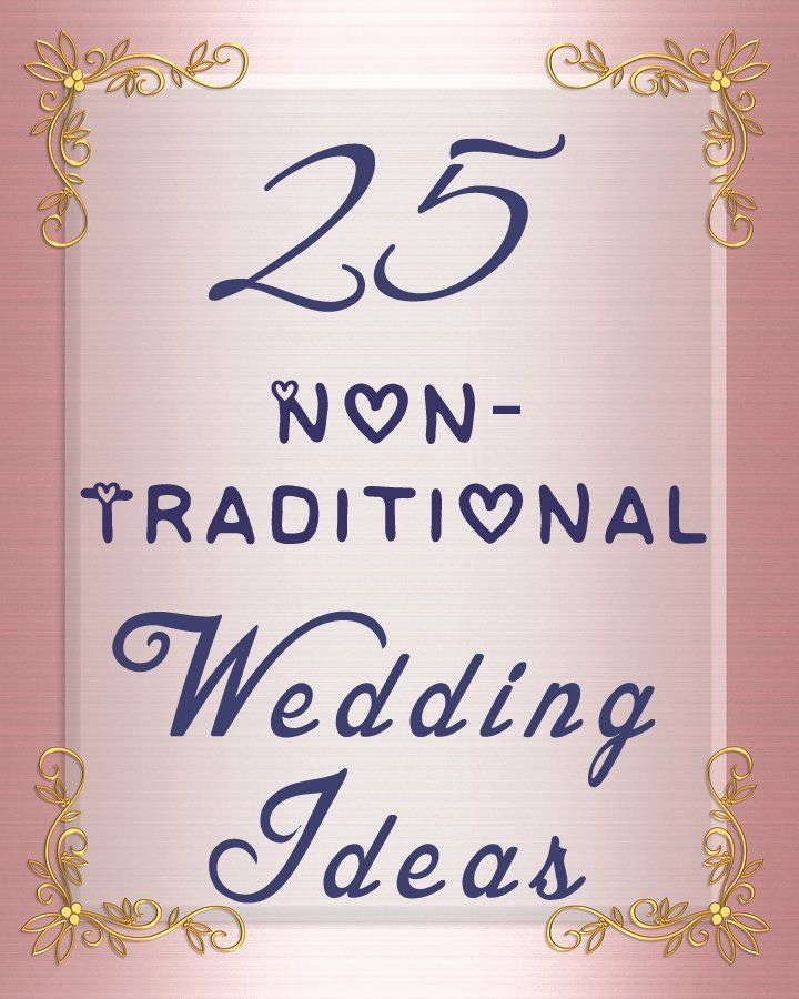 Non Traditional Wedding Invitation Wording Fresh 25 Non Traditional Wedding Ideas You May Not Have thought
