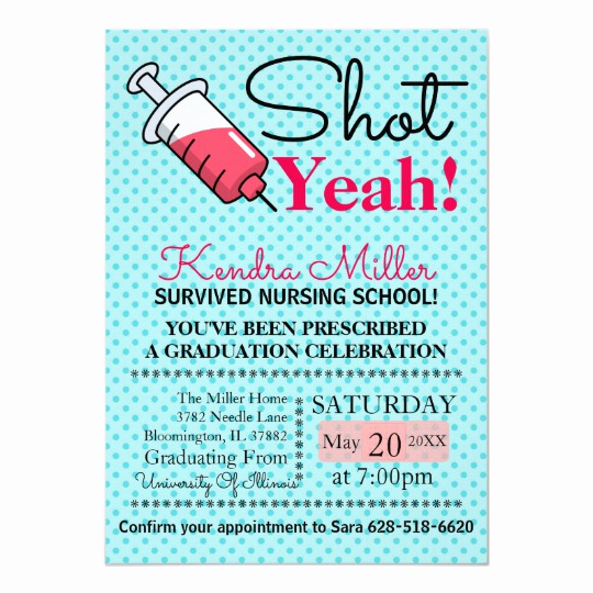 Nursing Graduation Invitation Templates Free Best Of Shot Yeah Nursing School Graduation Invitation