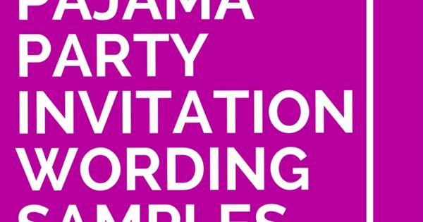Pajama Party Invitation Wording Beautiful 18 Pajama Party Invitation Wording Samples