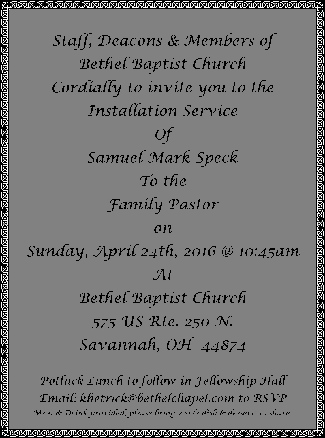 Pastor Installation Service Invitation Unique Family Pastor Installation Service Bethel Baptist Church