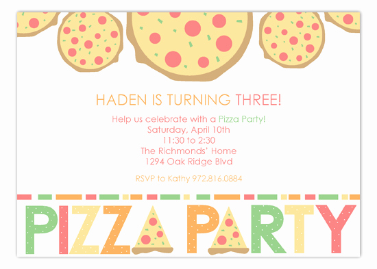Pizza Party Invitation Wording Awesome Haden is Turning Three Pizza Party Invitations
