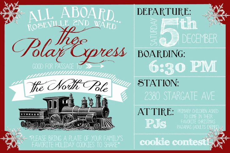 Polar Express Invitation Template Inspirational 1000 Ideas About Ward Christmas Party On Pinterest