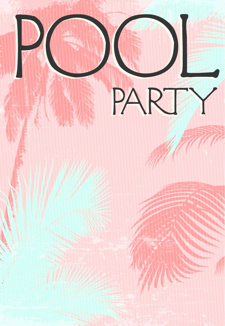 Pool Party Invitation Template Fresh Best 25 Summer Party Invites Ideas On Pinterest