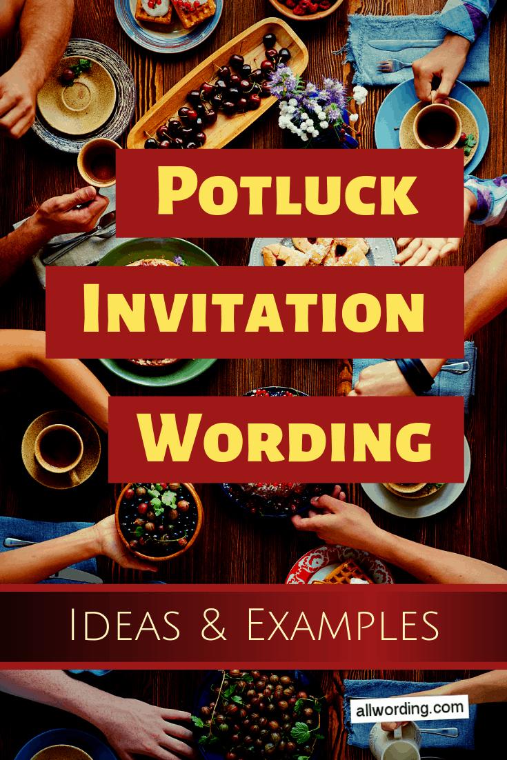 Potluck Dinner Invitation Wording Best Of Potluck Invitation Wording for All Seasons Allwording