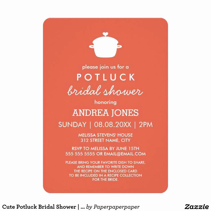 Potluck Wedding Invitation Wording Elegant 25 Best Ideas About Potluck Invitation On Pinterest