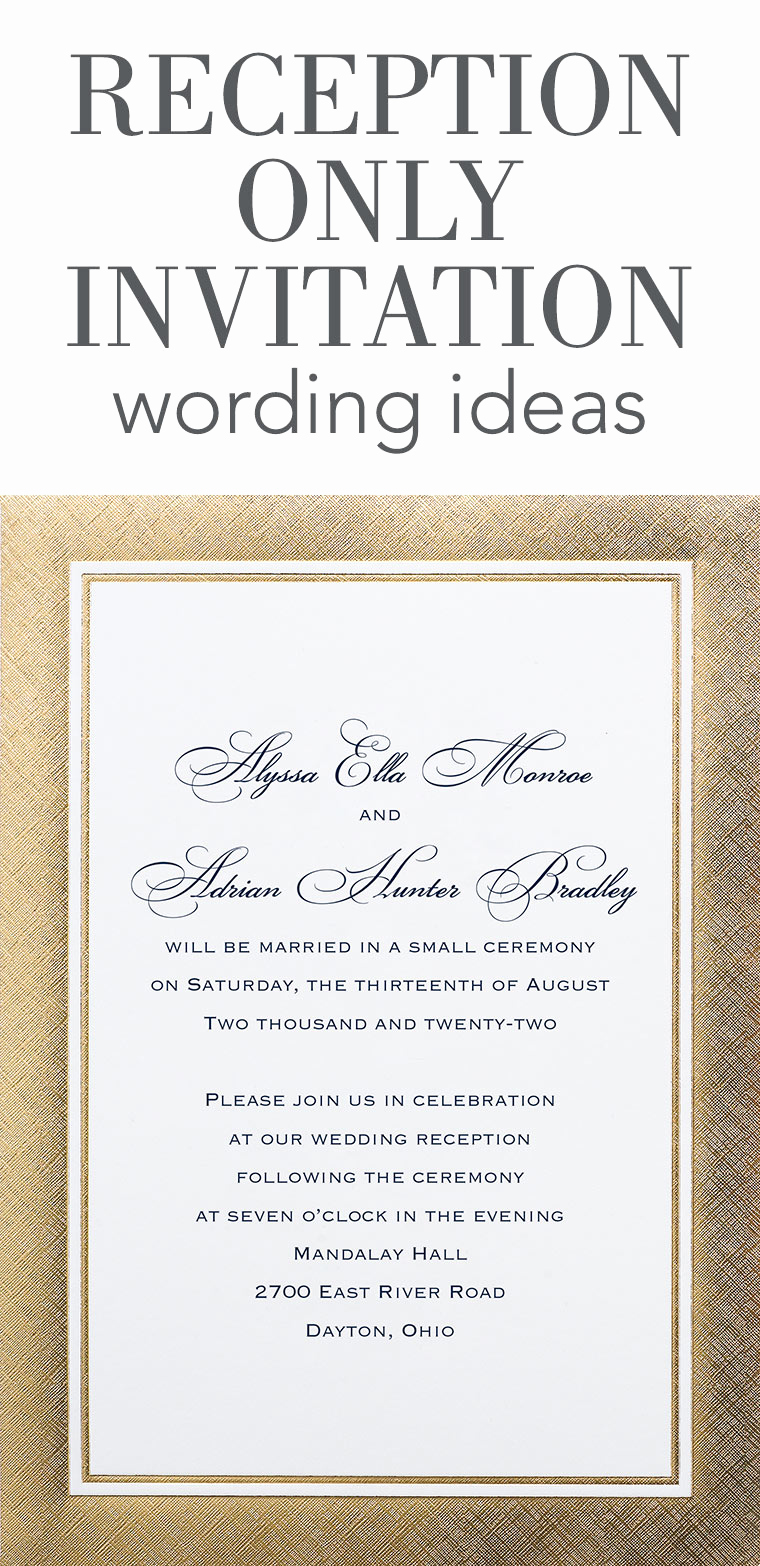 Private Wedding Ceremony Invitation Best Of Reception Ly Invitation Wording