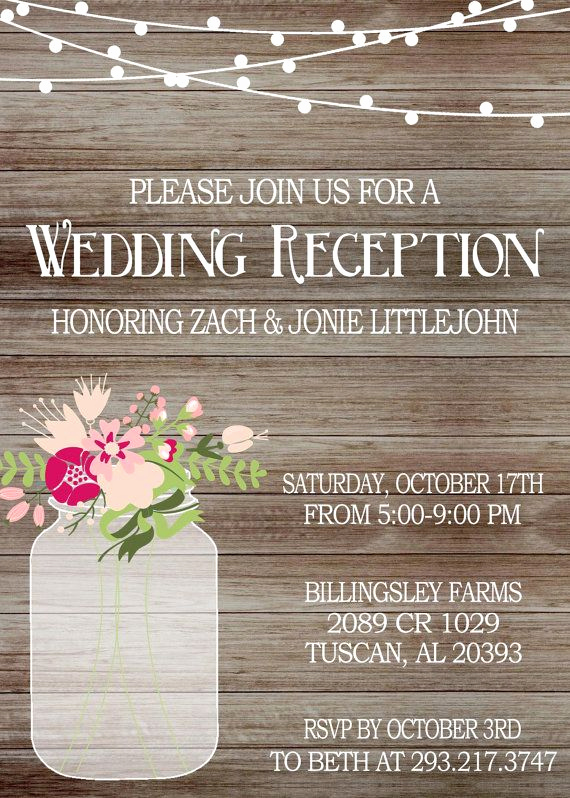 Reception Invitation Wording Already Married Best Of Best 25 Mason Jar Invitations Ideas On Pinterest