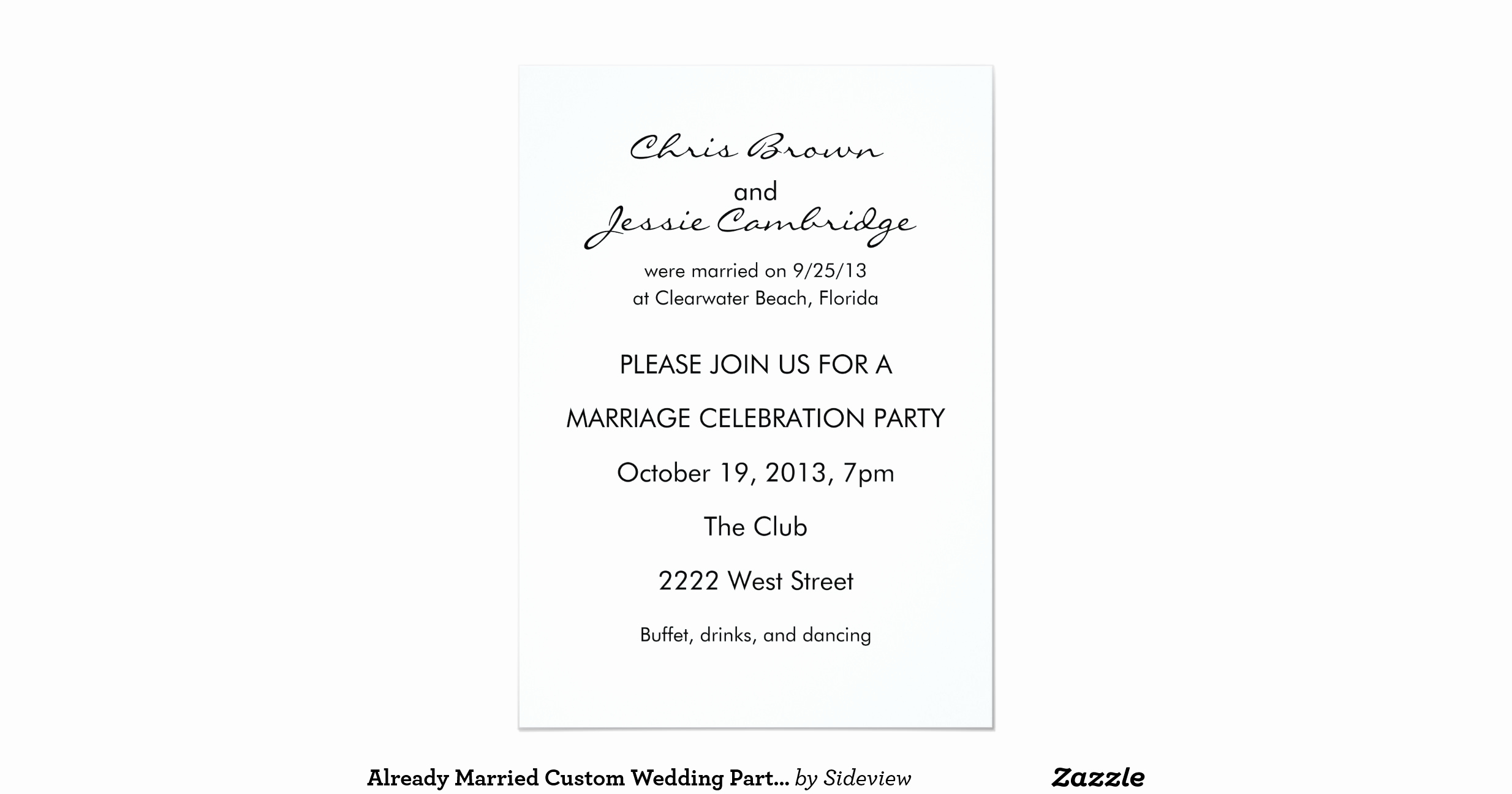 Reception Invitation Wording Already Married Inspirational Already Married Custom Wedding Party Invitation