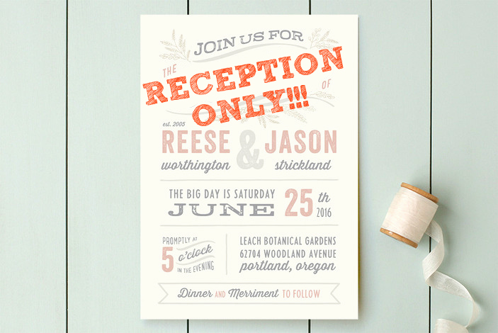 Reception Only Invitation Wording Best Of Reception Only Wedding Invitations that Won T Make Your