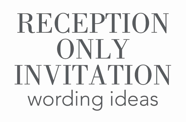 Reception Only Invitation Wording Luxury Best 20 Wedding Invitation Sayings Ideas On Pinterest