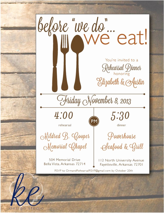 Rehearsal Dinner Invitation Wording Elegant before We Do We Eat Rehearsal Dinner Invitation by