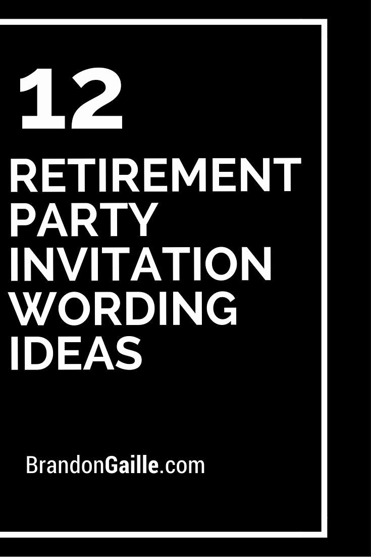 Retirement Party Invitation Wording Elegant Best 25 Retirement Invitations Ideas On Pinterest
