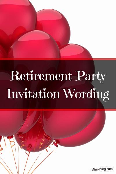 Retirement Party Invitation Wording Fresh Retirement Party Invitation Wording Allwording