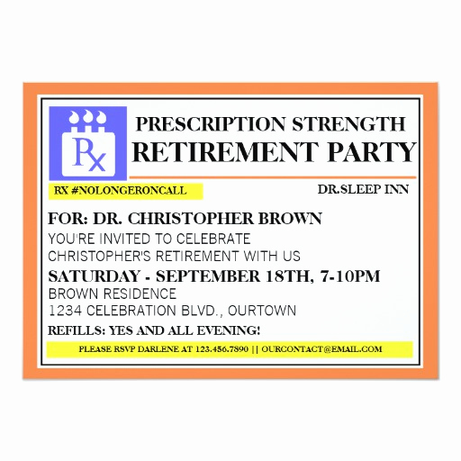Retirement Party Invitation Wording Funny Awesome Fun Prescription Label Retirement Invitations