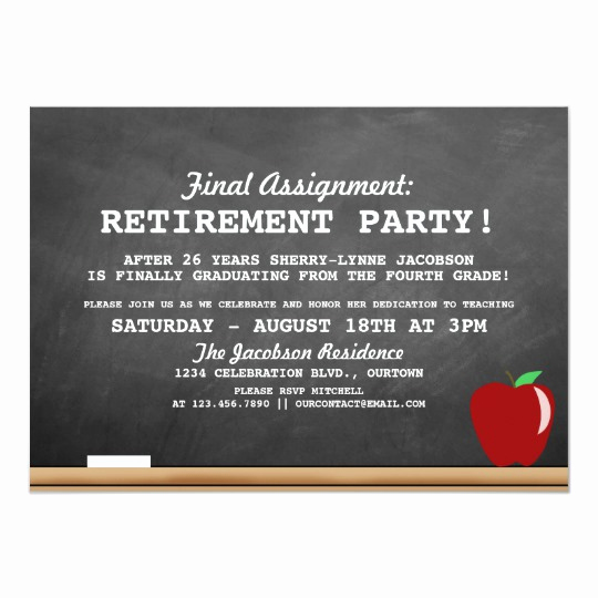 Retirement Party Invitation Wording Funny Fresh Teacher Retirement Party Invitation