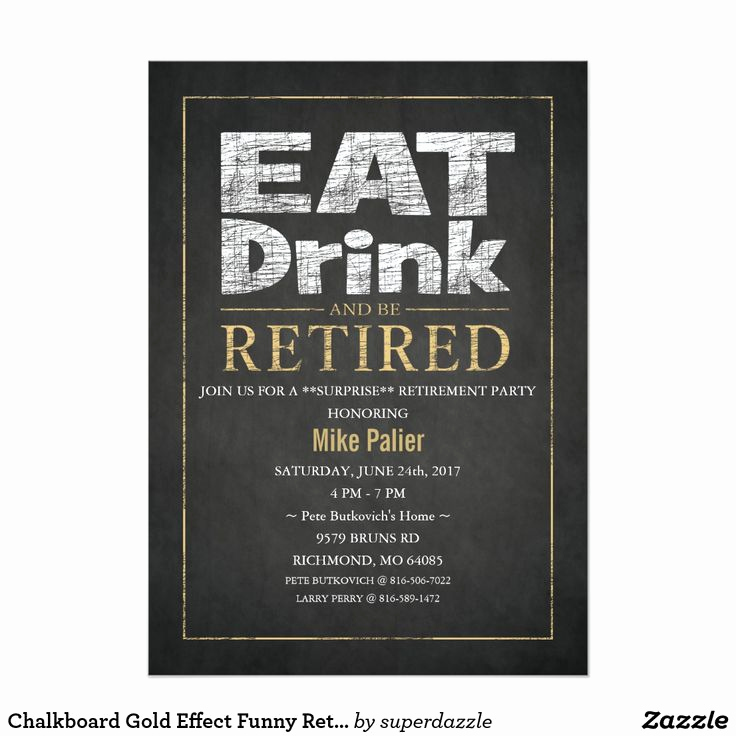 Retirement Party Invitation Wording Funny Inspirational 25 Best Ideas About Retirement Party Invitations On