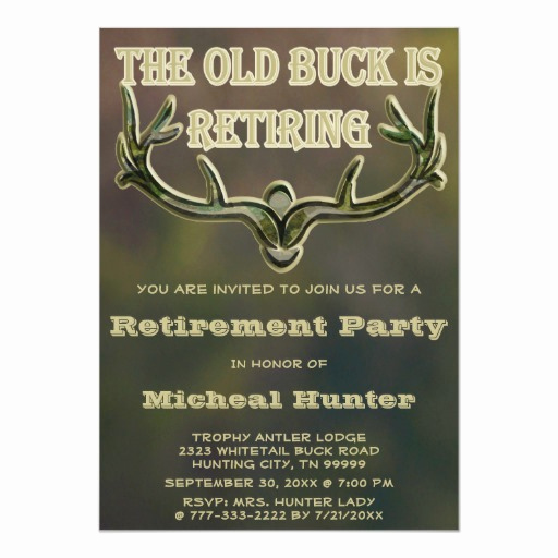 Retirement Party Invitation Wording Funny Lovely Funny Old Buck Hunting Antler Retirement Party 5x7 Paper