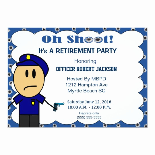 Retirement Party Invitation Wording Funny New Funny Police Ficer Retirement Invitation