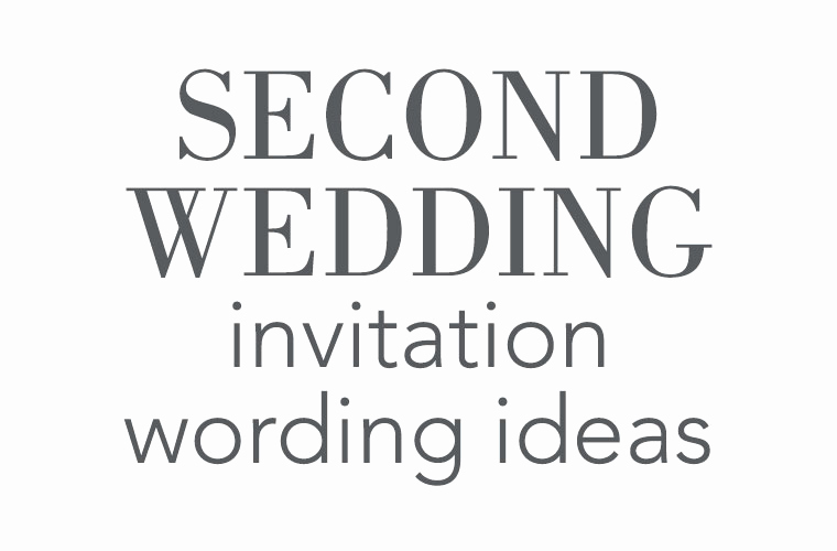 Second Marriage Invitation Wording New Second Wedding Invitation Wording