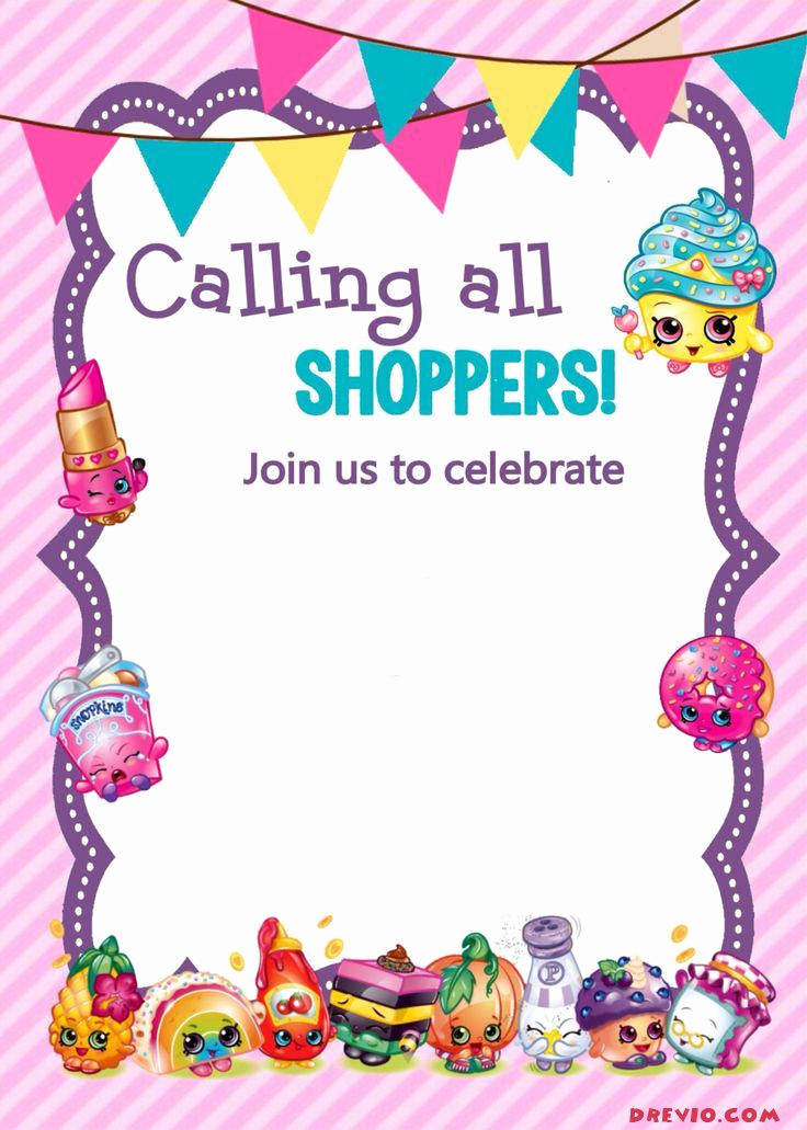 Shopkins Birthday Invitation Template Best Of Updated Free Printable Shopkins Birthday Invitation