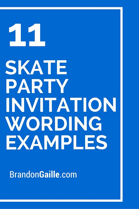 Skate Party Invitation Wording Elegant 11 Skate Party Invitation Wording Examples