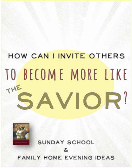 Sunday School Invitation Ideas Awesome How Can I Invite Others to Be E More Like the Savior