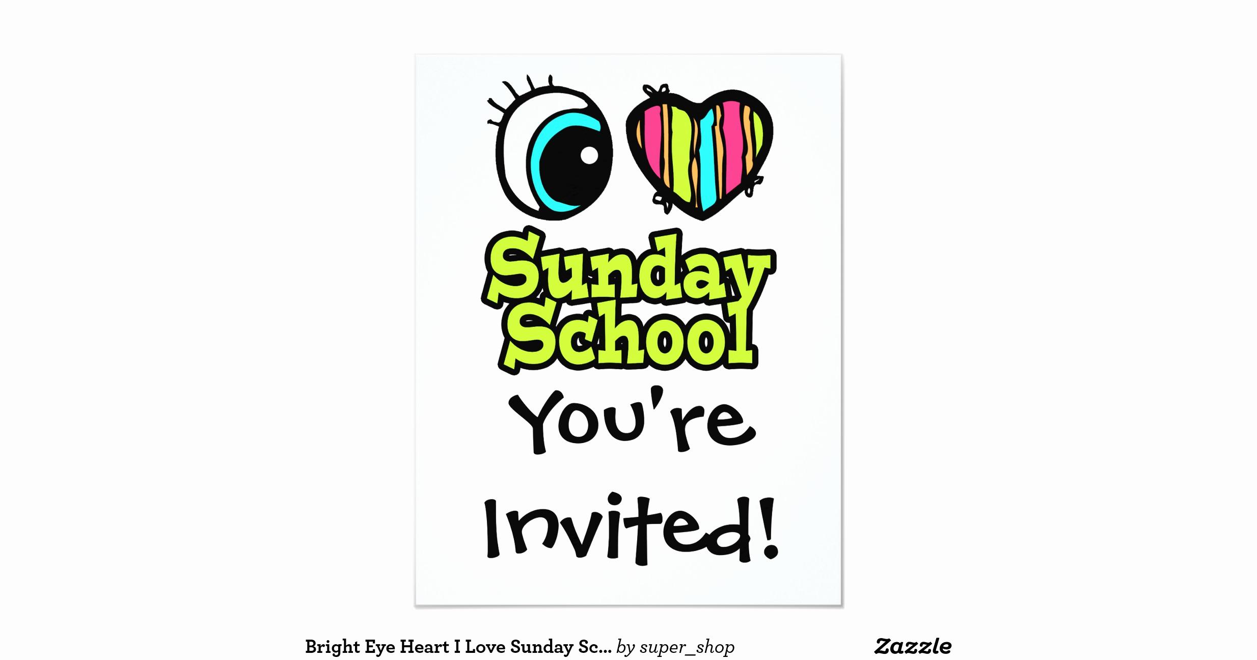 "Sunday School Invitation Ideas New Bright Eye Heart I Love Sunday School 4 25"" X 5 5"